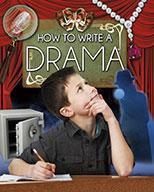 How to Write a Drama