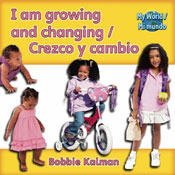 I am growing and changing/Crezco y cambio