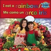 I eat a rainbow/Me como un arco iris