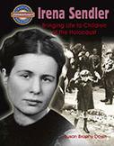 Irena Sendler: Bringing Life to Children of the Holocaust (eBook)