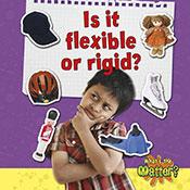 Is it flexible or rigid? (eBook)
