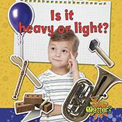 Is it heavy or light? (eBook)