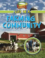 Life in a Farming Community