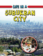 Life in a Suburban City