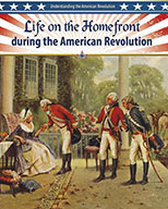 Life on the Homefront during the American Revolution (eBook)