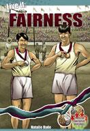 Live it: Fairness
