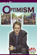 Live it: Optimism