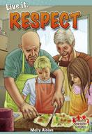 Live it: Respect