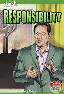 Live it: Responsibility