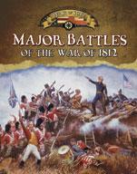 Major Battles of the War of 1812