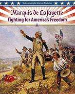 Marquis de Lafayette: Fighting for America's Freedom (eBook)