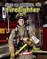 Meet my neighbor, the Firefighter (eBook)