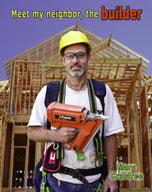 Meet my neighbor, the builder