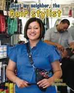 Meet my neighbor, the hair stylist