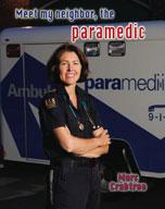 Meet my neighbor, the paramedic