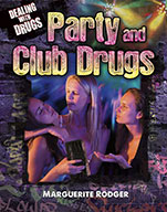 Party and Club Drugs (eBook)