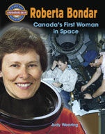Roberta Bondar: Canada's First Woman in Space