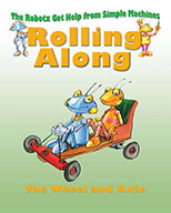 Rolling Along: The Wheel and Axle (eBook)