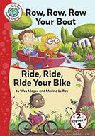 Row, Row, Row Your Boat and Ride, Ride, Ride Your Bike (eBook)