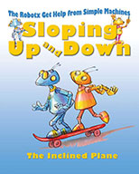Sloping Up and Down: The Inclined Plane (eBook)