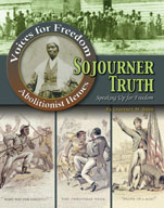 Sojourner Truth: Speaking Up for Freedom