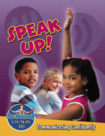 Speak Up! Communicating Confidently