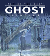 Ten of the Best Ghost Stories