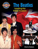 The Beatles: Leading the British Invasion (eBook)