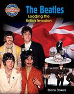 The Beatles: Leading the British Invasion (eBook)