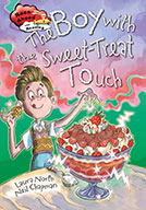 The Boy with the Sweet-Treat Touch