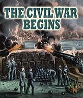 The Civil War Begins (eBook)