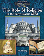 The Role of Religion in the Early Islamic World (eBook)