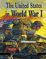 The United States in World War I: America's Entry Ensures Victory (eBook)