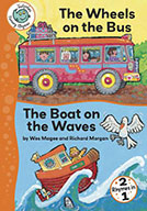 The Wheels on the Bus and The Boat on the Waves (eBook)
