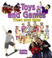 Toys and Games Then and Now (eBook)