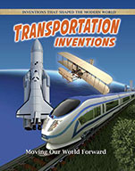 Transportation Inventions: Moving Our World Forward (eBook)