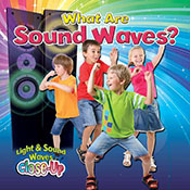 What Are Sound Waves? (eBook)