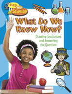 What Do We Know Now? Drawing Conclusions and Answering the Question