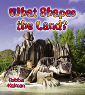 What Shapes the Land?