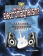 What is electromagnetism? (eBook)