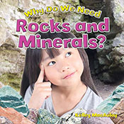 Why Do We Need Rocks and Minerals? (eBook)