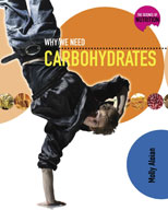 Why We Need Carbohydrates