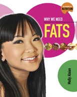 Why We Need Fats