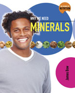 Why We Need Minerals