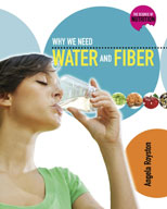 Why We Need Water and Fiber