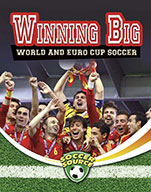 Winning Big: World and Euro Cup Soccer (eBook)