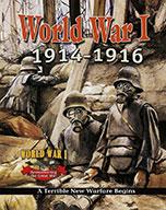 World War I: 1914–1916 — A Terrible New Warfare Begins (eBook)
