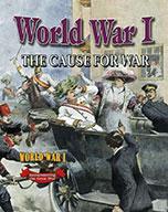 World War I: The Cause for War (eBook)