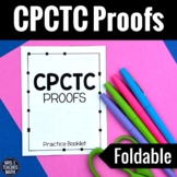 CPCTC Proofs Foldable Practice Booklet