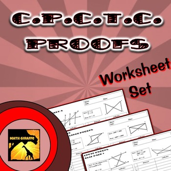 CPCTC Proofs - Two Column Proof Practice and Quiz